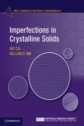 Imperfections in Crystalline Solids by Wei Cai