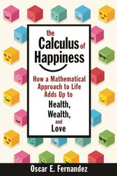 The Calculus of Happiness by Oscar E. Fernandez