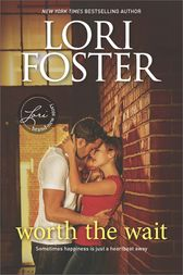 Worth the Wait by Lori Foster