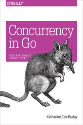 Concurrency in Go by Katherine Cox-Buday