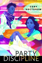 Party Discipline by Cory Doctorow