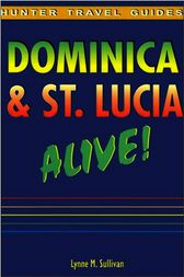 Dominica and St. Lucia Alive! by Lynne M. Sullivan