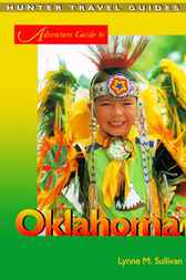 Adventure Guide to Oklahoma by Lynne M. Sullivan