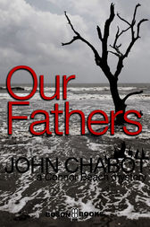 Our Fathers: Book 1, Connor Beach Crime Series by John Chabot