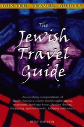 The Jewish Travel Guide by Betsy Sheldon