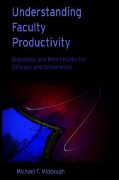 Understanding Faculty Productivity by Michael F. Middaugh