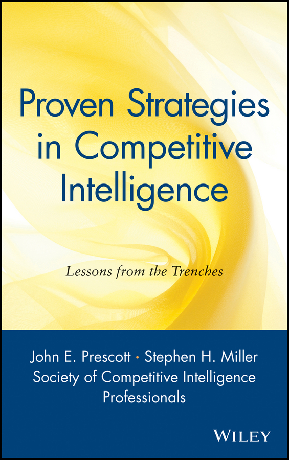Download Ebook Proven Strategies in Competitive Intelligence by John F. Prescott Pdf