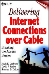Delivering Internet Connections over Cable by Mark E. Laubach