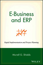 E-Business and ERP by Murrell G. Shields