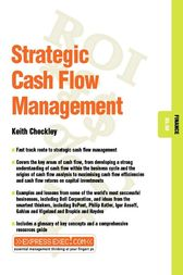 Strategic Cash Flow Management by Keith Checkley