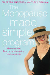 The Menopause Made Simple Program by Debra Anderson