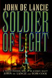 Soldier of Light by John de Lancie