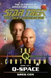 The Q Continuum: Book One: Q-Space by Greg Cox