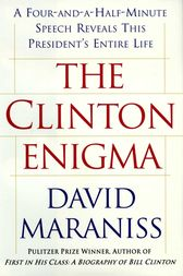 The Clinton Enigma by David Maraniss