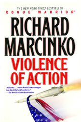Violence of Action by Richard Marcinko