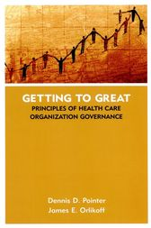 Getting to Great by Dennis D. Pointer