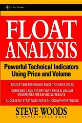 Float Analysis by Steve Woods
