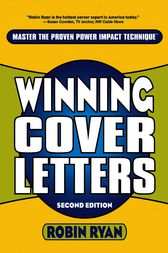 Winning Cover Letters by Robin Ryan