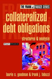 Collateralized Debt Obligations by Laurie S. Goodman