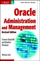 Oracle Administration and Management by Michael R. Ault