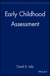 Early Childhood Assessment by Carol S. Lidz