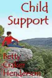 Child Support by Betty Craker Henderson