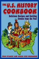 The U.S. History Cookbook by Joan D'Amico