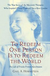 To Redeem One Person Is to Redeem the World by Gail A. Hornstein