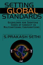 Setting Global Standards by S. Prakash Sethi