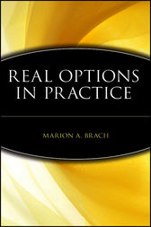 Real Options in Practice by Marion A. Brach
