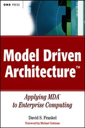 Model Driven Architecture by David S. Frankel