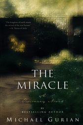 The Miracle by Michael Gurian