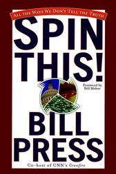 Spin This! by Bill Press