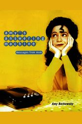 Amy's Answering Machine by Amy Borkowsky
