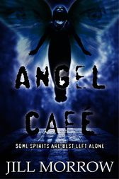 Angel Cafe by Jill Morrow