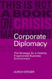 Corporate Diplomacy by Ulrich Steger