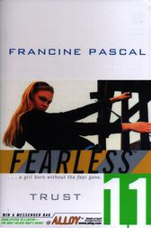 Trust by Francine Pascal