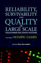 Reliability, Survivability and Quality of Large Scale Telecommunication Systems by Peter Stavroulakis
