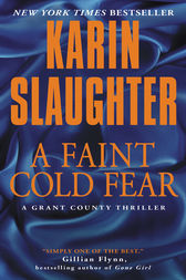 A Faint Cold Fear: A Grant County Thriller