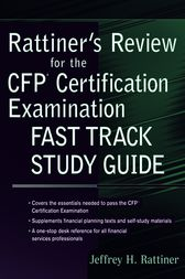 Rattiner's Review for the CFP(R) Certification Examination, Fast Track Study Guide by Jeffrey H. Rattiner