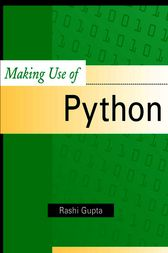 Making Use of Python by Rashi Gupta