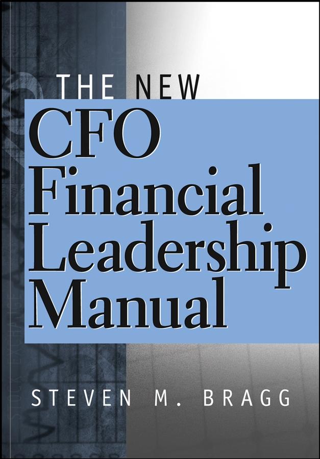 Download Ebook The New CFO Financial Leadership Manual. by Steven M. Bragg Pdf