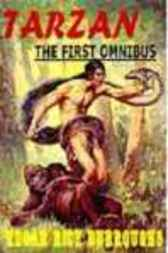 THE FIRST TARZAN OMNIBUS by Edgar Rice Burroughs