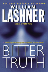 Bitter Truth by William Lashner