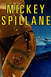 Something's Down There by Mickey Spillane