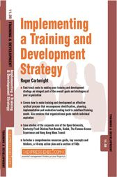 Implementing a Training and Development Strategy by Roger Cartwright