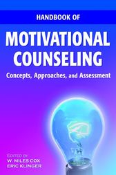 Handbook of Motivational Counseling by W. Miles Cox