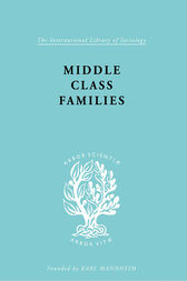 Middle Class Families by Colin Bell