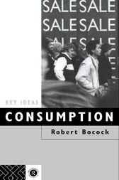 Consumption by Dr Robert Bocock