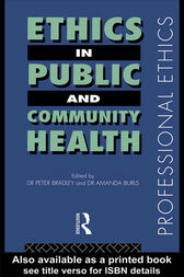 Ethics in Public and Community Health by Peter Bradley